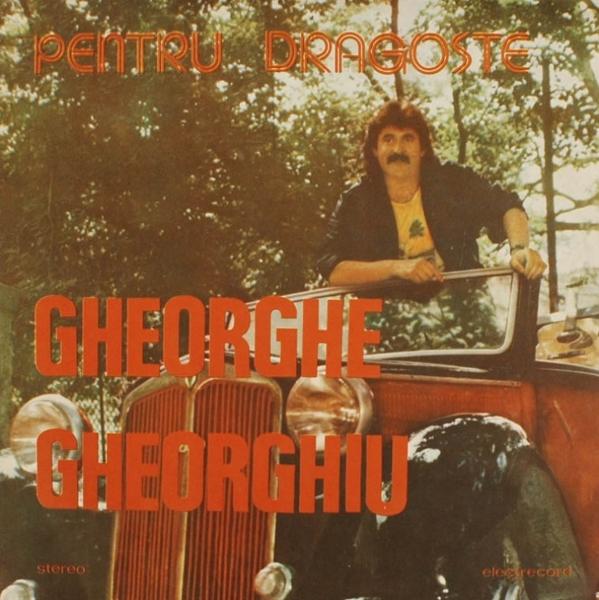 Gheorghe_Gheorghiu - Pentru Dragoste-Gheorghe Gheorghiu-Electrecord